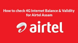 How to check 4g internet balance airtel assam - ujudebug